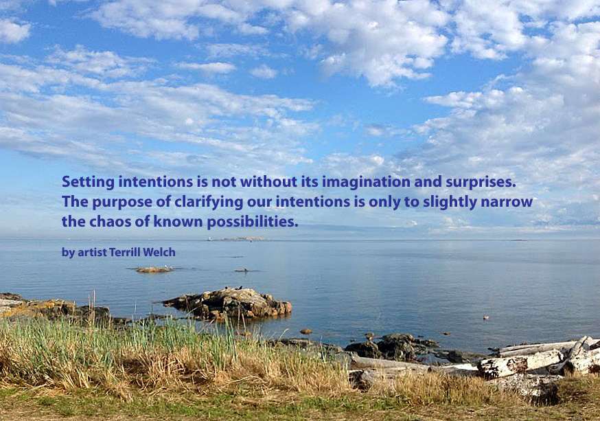 Setting Intentions  by Terrill Welch 2013_09_03